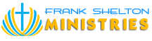 Frank Shelton Ministries